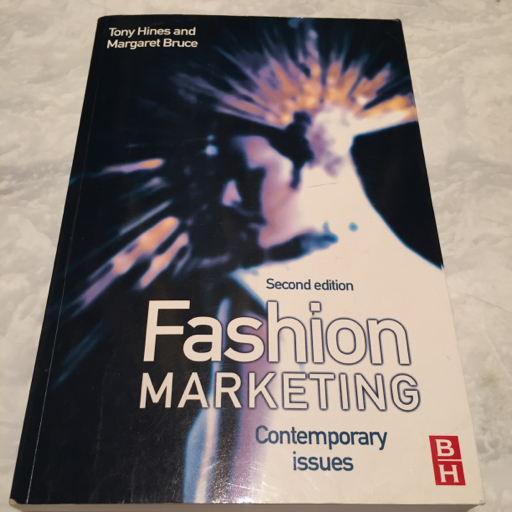 Fashion Marketing Contemporary Issues - Tony Hines and Margaret Bruce image