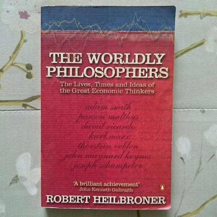 The Worldly Philosophers (The Lives, Times and Ideas of the Great Economic Thinkers) image