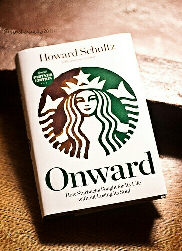 Onward: How Starbucks Fought for its Life without Losing Its Soul image