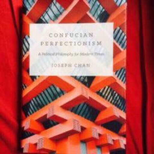 Confucian Perfectionism: A Political Philosophy for Modern Times image